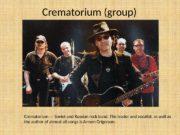 Crematorium (group) Crematorium — Soviet and Russian rock