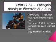 Daft Punk – Français musique électronique duo Daft