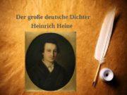 Der große deutsche Dichter Heinrich Heine