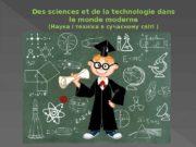 Des sciences et de la technologie dans le