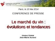Paris, le 13 Mai 2014 CONFERENCE DE PRESSE