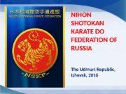 NIHON SHOTOKAN KARATE DO FEDERATION OF RUSSIA The