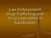 Law Enforcement.   Drug-Trafficking and  Drug