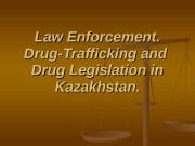 Law Enforcement.   Drug-Trafficking and  Drug