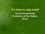 Презентация ecological problems