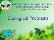 Презентация ecological problems 1