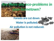 Презентация ecological problems 7v