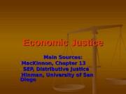 Economic Justice Main Sources: — Mac. Kinnon, Chapter