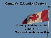 Canada's Education System     Made