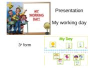 Presentation My working day 3 b  form