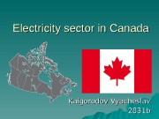 Electricity sector in Canada Kaigorodov Vyacheslav 2831 b