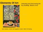 Elements Of Art Unlocking and Discovering the Key