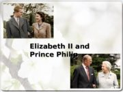 Elizabeth II II and Prince Philip  First