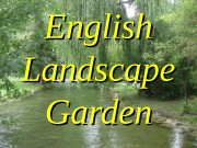 English Landscape Garden  The English garden presents