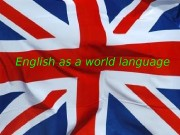 English as a world language  The domination