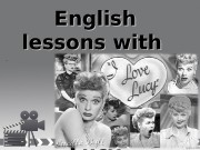 Before watching English lessons with  Lucy. .