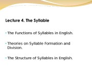 • The Functions of Syllables in English.