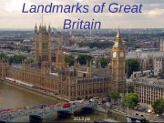 Landmarks of Great Britain 2013 рік