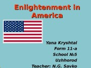 Enlightenment in America Yana Kryshtal Form 11 -a