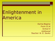 Enlightenment in America  Karina Bagina Form 11