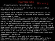Exercise 666 Вставьте артикль, где необходимо. Peter opened