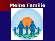 Meine Familie  Es ist unsere Familie