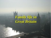 Family life in Great Britain  The English