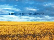 F amous people Ukraine   • Svyatoslav