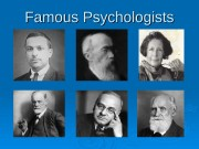 Famous Psychologists  Psychology  Psychology is the
