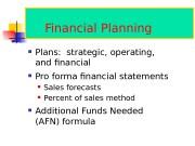 Financial Planning  Plans:  strategic, operating,