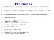 FOOD SAFETY  • Scientific discipline describing handling,