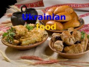 Ukrainian  food  Ukrainian food is one