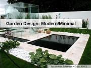 Garden Design: Modern/Minimal Выполнила: Еремеева К. О. (гр.