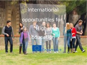 International opportunities for Higher Education  http: //ec.