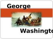 George Washington  George Washington 1 st president