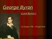 George   Byron   (( Lord