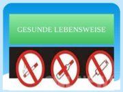 GESUNDE LEBENSWEISE 0102  SPORT   Gesunde