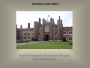 Hampton Court Palace Home to King Henry Vlll