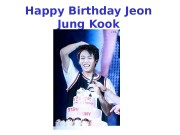 Happy Birthday Jeon Jung Kook  Happy Birthday
