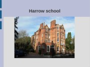 Harrow school  Main information  Harrow School
