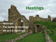 Hastings  • Hastings  • The battle
