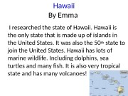 Hawaii By Emma  I researched the state