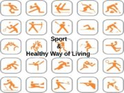 Sport & Healthy Way of Living  ☺