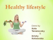 Презентация healthy lifestyle