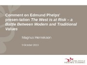 Comment on Edmund Phelps' presen-tation The West is