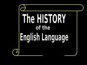 hree English Periods  • Old English
