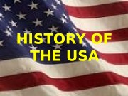 HISTORY OF THE USA  PURITANS