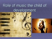 Role of music the child of development