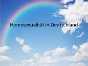 Homosexualität in Deutschland   • LGBT —