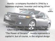 Honda — a company founded in 1946 by